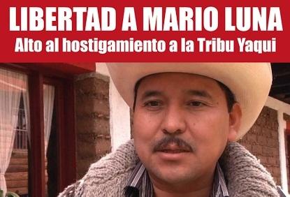 Mario Luna, vocero de la Tribu Yaqui, encarcelado