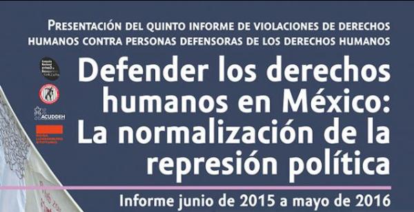 INVITACIÓN | Miércoles 24 de agosto de 2016 | 5° Informe de VDH contra defensores de DH