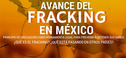 Seminario: Avance del fracking en México. Principio de precaución como herramienta legal para prevenir o detener sus daños.